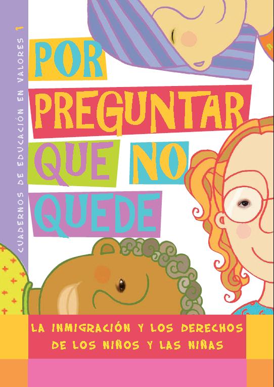 La inmigración y los derechos de los niños y las niñas.