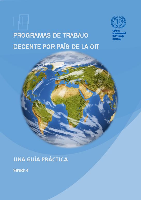 Programas de trabajo decente por país de la OIT: una guía práctica