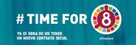 #Timefor8 YA ES HORA DE UN NUEVO CONTRATO SOCIAL