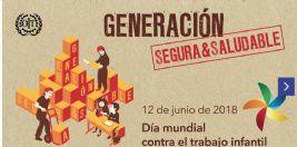 Día mundial contra el trabajo infantil - 12 de junio de 2018: Generación segura y saludable.