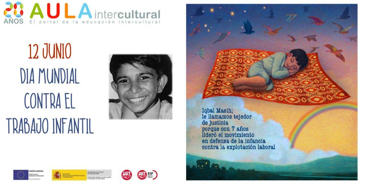 12 Junio - DÍA MUNDIAL CONTRA EL TRABAJO INFANTIL