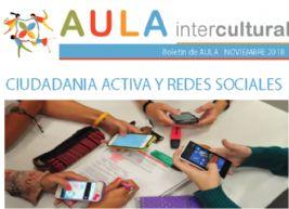 Boletín de Aula Intercultural noviembre 2018 Ciudadanía activa y redes sociales