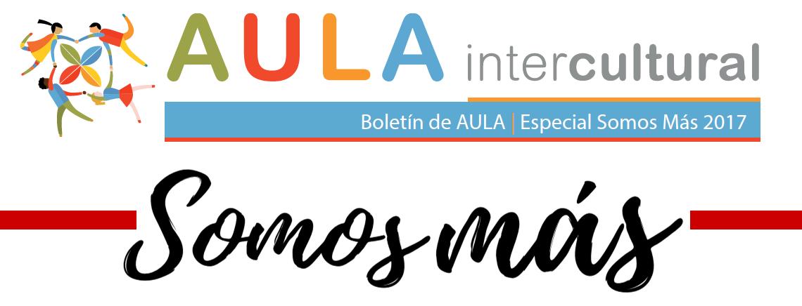 Boletín de Aula Intercultural - Especial Somos Más
