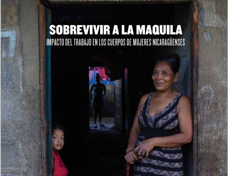 Informe Sobrevivir a la maquila. Impacto del trabajo en los cuerpos de mujeres nicaragüenses